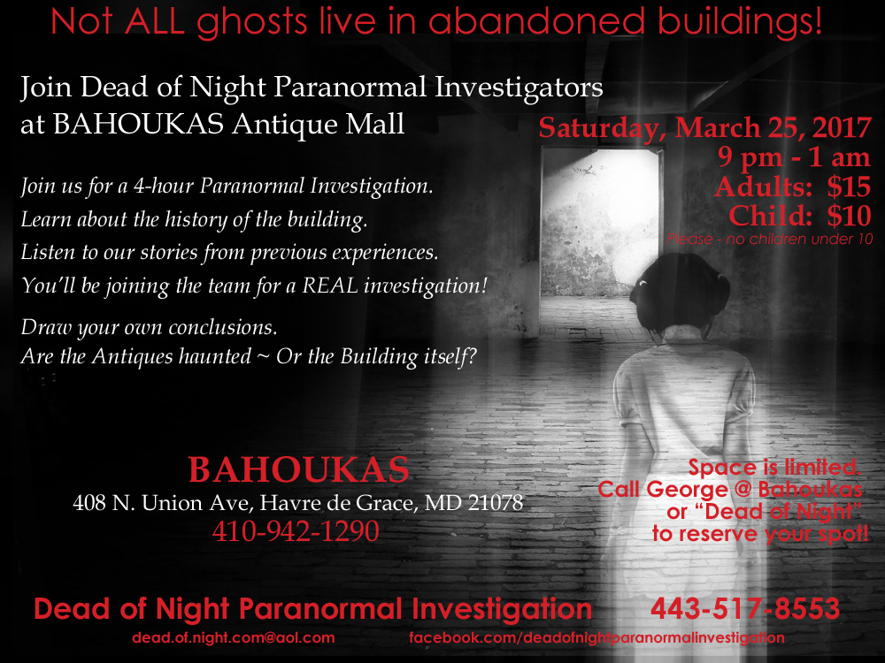 A poster for the Dead of Night Paranormal Investigators visiting Bahoukas on March 25, 2017