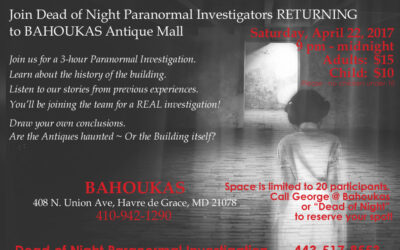 Paranormal Investigation April 22