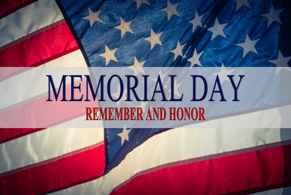 We remember and honor this Memorial Day 2017