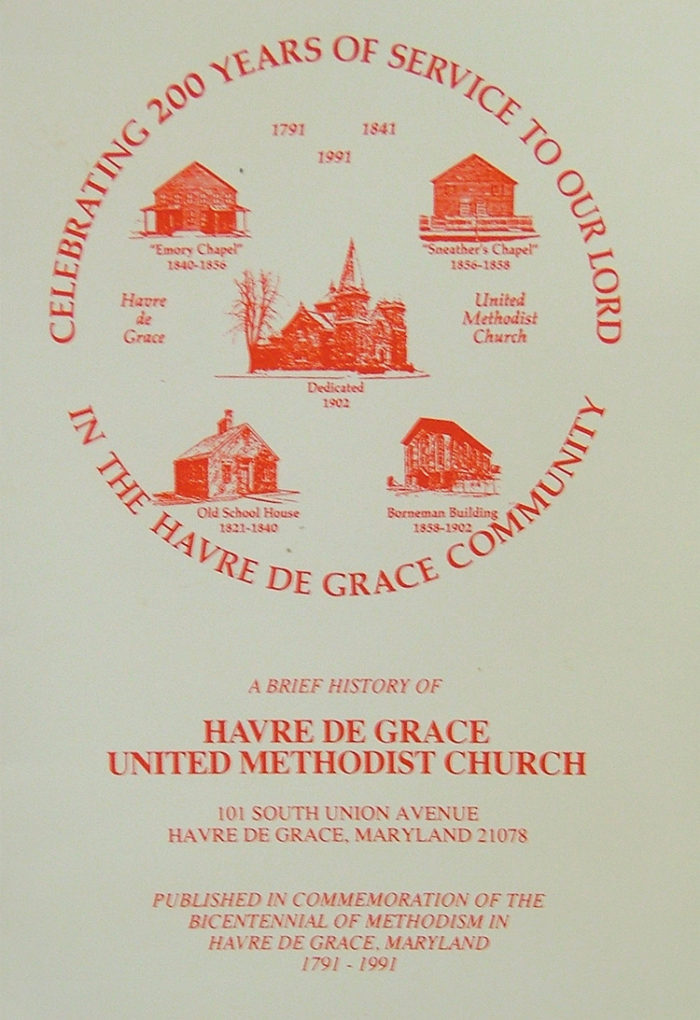 booklet celebrating 200 year anniversary of Havre de Grace Methodist Church 1991