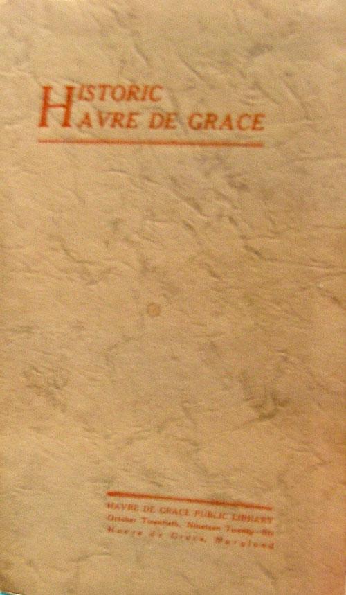 Historic Havre de Grace - 1926 - HdG Public Library