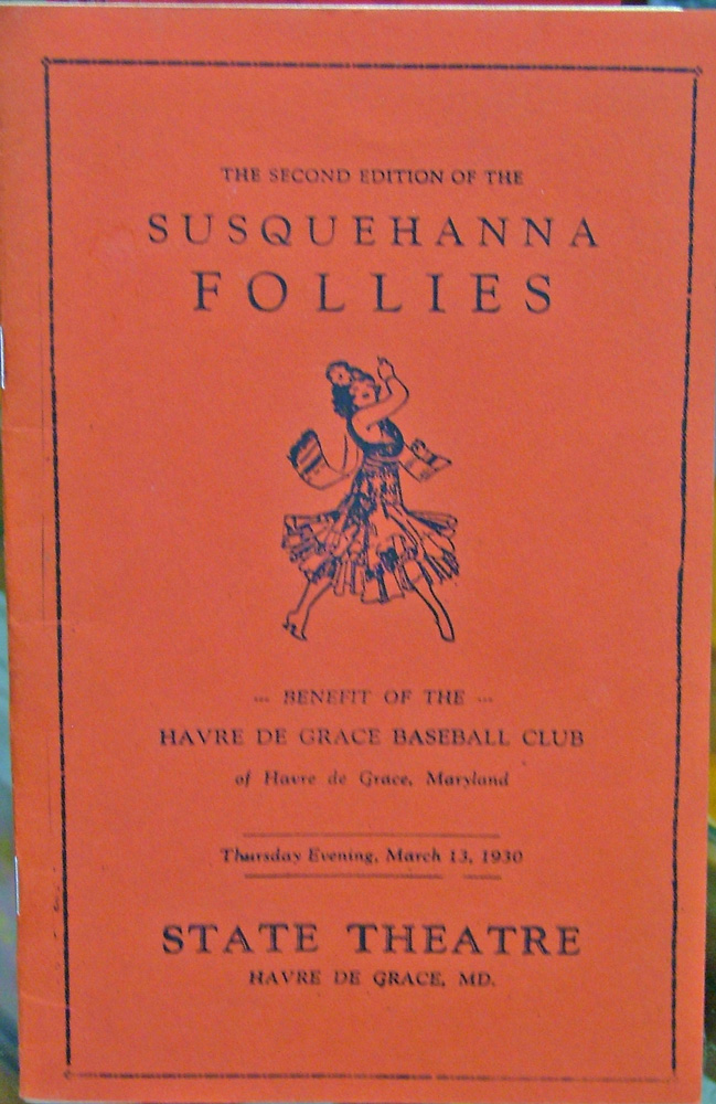 Susquehanna Follies brochure - benefits the HdG Baseball Club at the State Theater