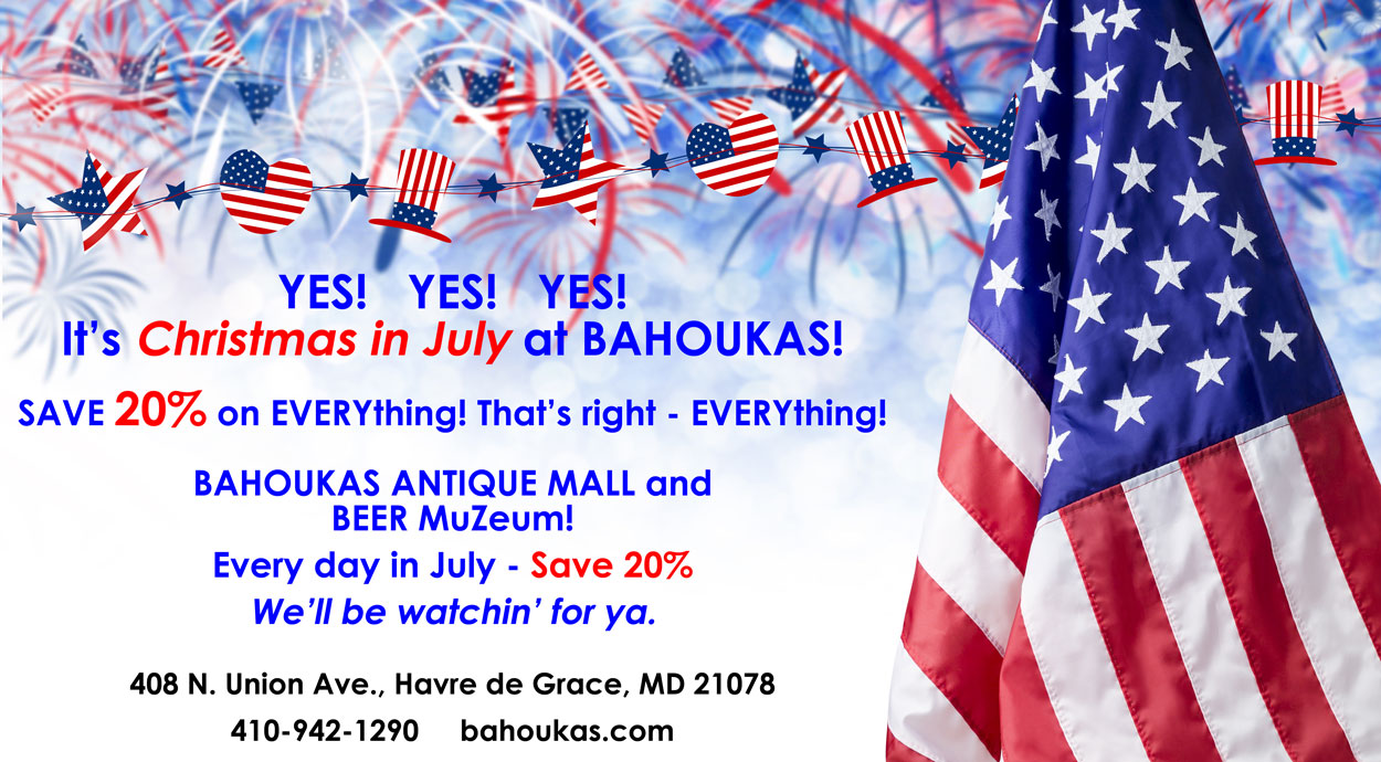 Christmas in July Sale at Bahoukas in Havre de Grace MD